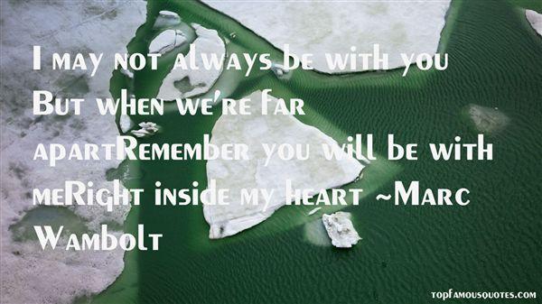 Marc Wambolt Quotes