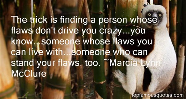 Marcia Lynn McClure Quotes