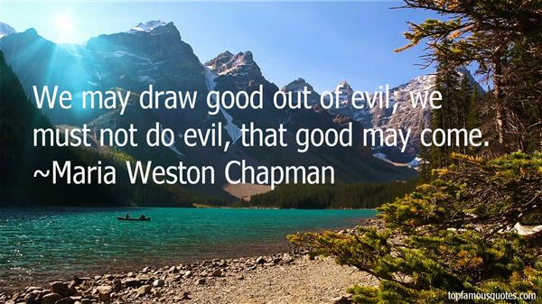 Maria Weston Chapman Quotes