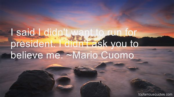 Mario Cuomo Quotes