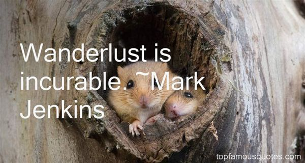 Mark Jenkins Quotes