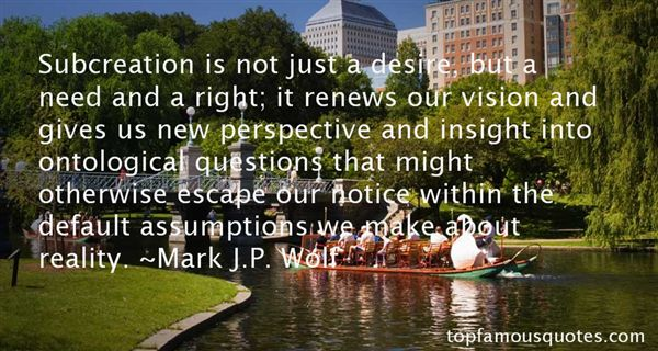 Mark J.P. Wolf Quotes