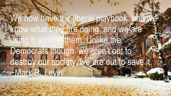 Mark R. Levin Quotes