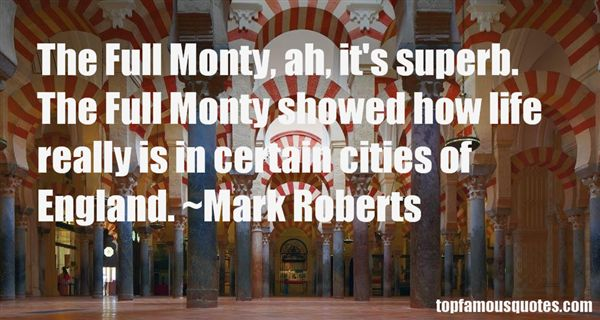 Mark Roberts Quotes