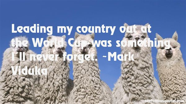 Mark Viduka Quotes