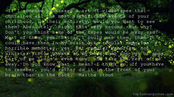 Martha Stout Quotes