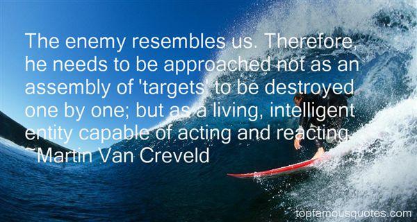 Martin Van Creveld Quotes
