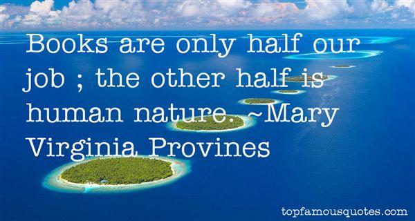 Mary Virginia Provines Quotes