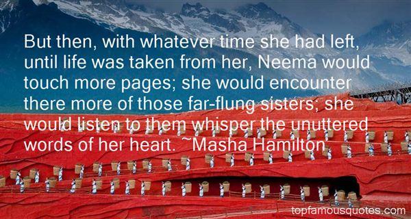 Masha Hamilton Quotes