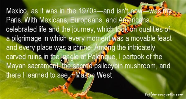 Mason West Quotes