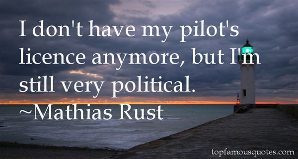 Mathias Rust Quotes