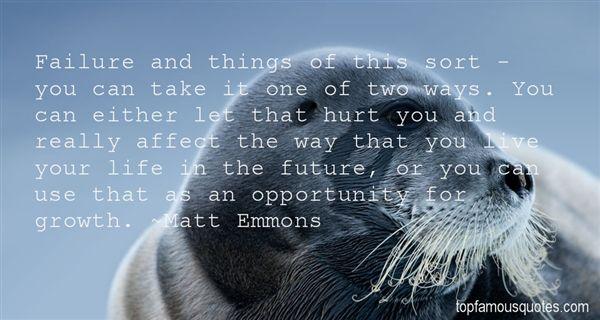 Matt Emmons Quotes