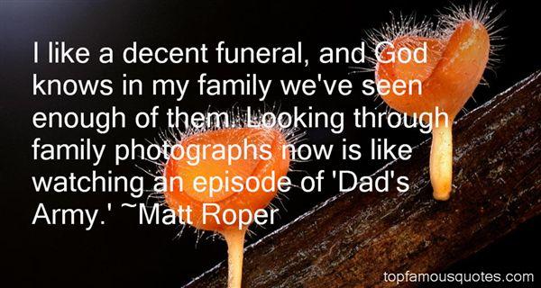 Matt Roper Quotes
