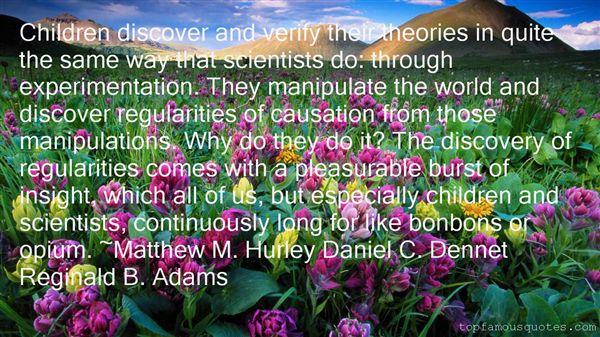 Matthew M. Hurley Daniel C. Dennet Reginald B. Adams Quotes