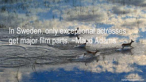 Maud Adams Quotes