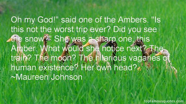 Maureen Johnson Quotes