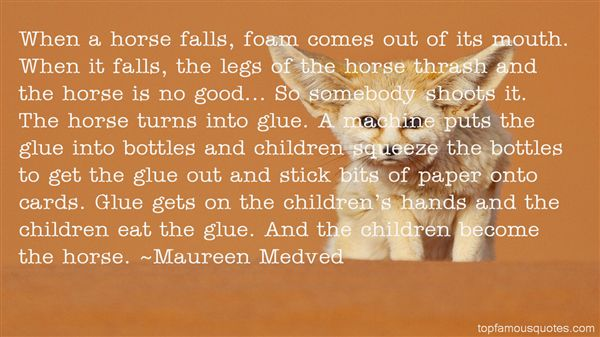 Maureen Medved Quotes
