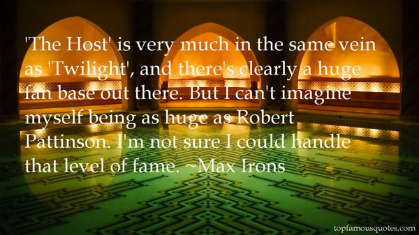 Max Irons Quotes