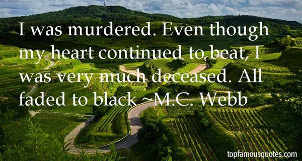 M.C. Webb Quotes