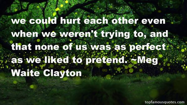 Meg Waite Clayton Quotes