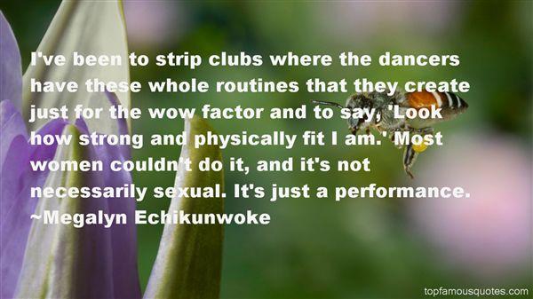 Megalyn Echikunwoke Quotes