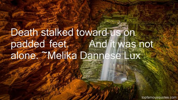 Melika Dannese Lux Quotes