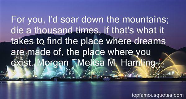 Melisa M. Hamling Quotes