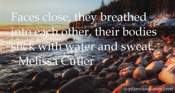 Melissa Cutler Quotes
