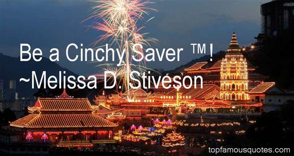 Melissa D. Stiveson Quotes