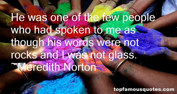 Meredith Norton Quotes