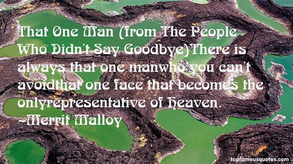 Merrit Malloy Quotes