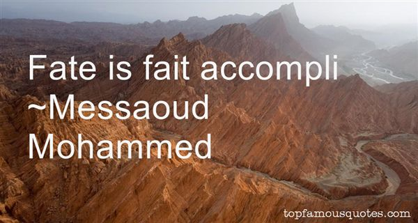 Messaoud Mohammed Quotes