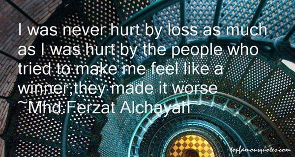 Mhd.Ferzat Alchayah Quotes