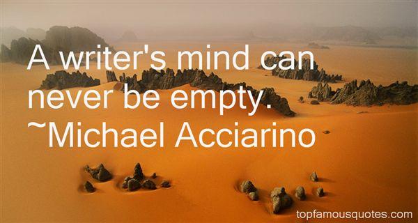 Michael Acciarino Quotes