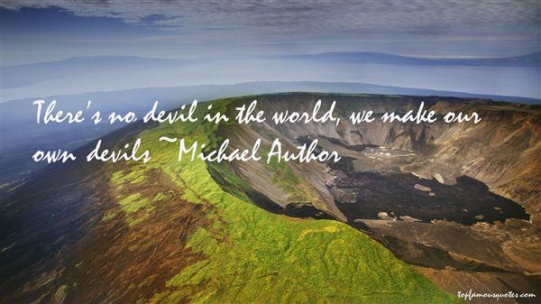 Michael Author Quotes