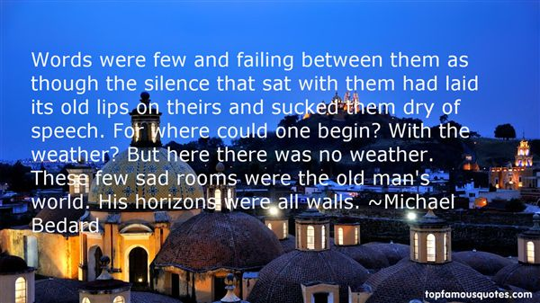 Michael Bedard Quotes