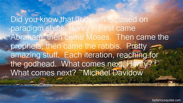 Michael Davidow Quotes