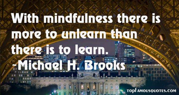 Michael H. Brooks Quotes