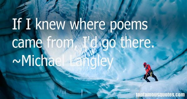 Michael Langley Quotes
