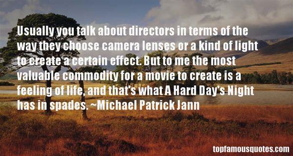 Michael Patrick Jann Quotes