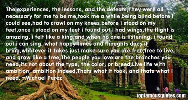 Michael Perez Quotes