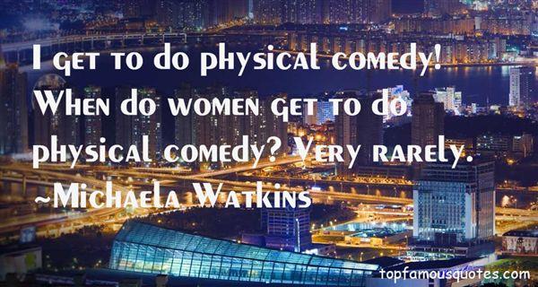 Michaela Watkins Quotes