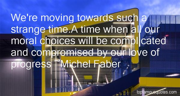 Michel Faber Quotes