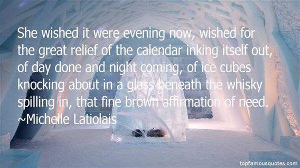 Michelle Latiolais Quotes