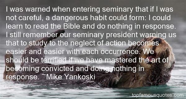Mike Yankoski Quotes