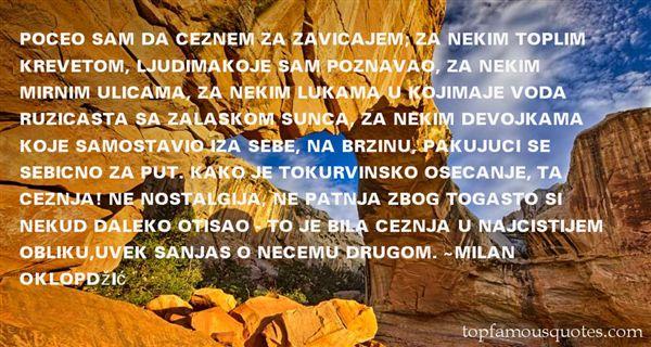 Milan Oklopdžić Quotes