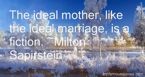 Milton Sapirstein Quotes