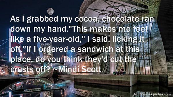 Mindi Scott Quotes