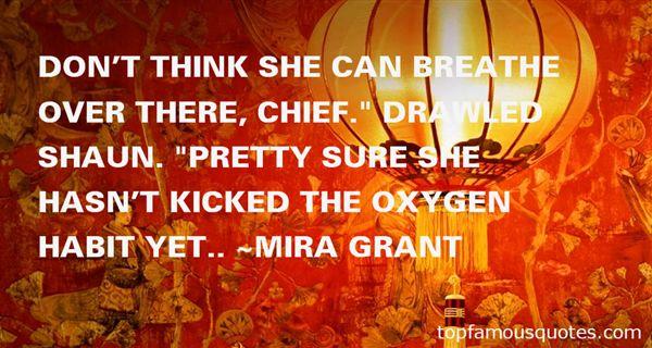 Mira Grant Quotes