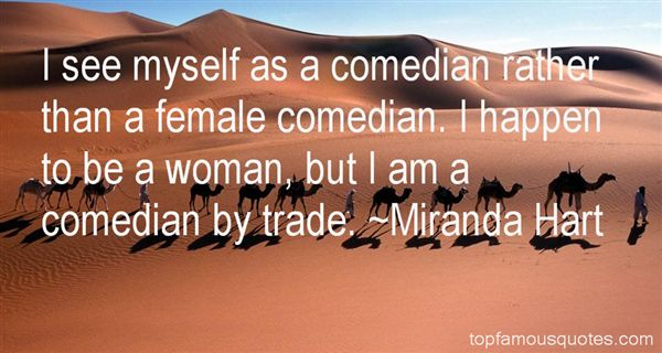 Miranda Hart Quotes